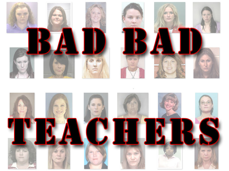 Bad Bad Lady Teachers Arrested For Sexual Contact With Students